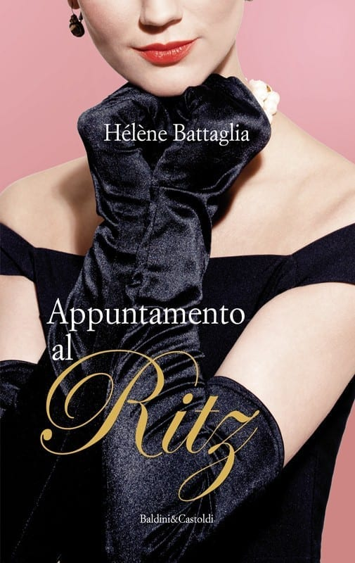 appuntamento al ritz helene battaglia, libri da leggere, theladycracy.it, elisa bellino, fashion blogger italiane